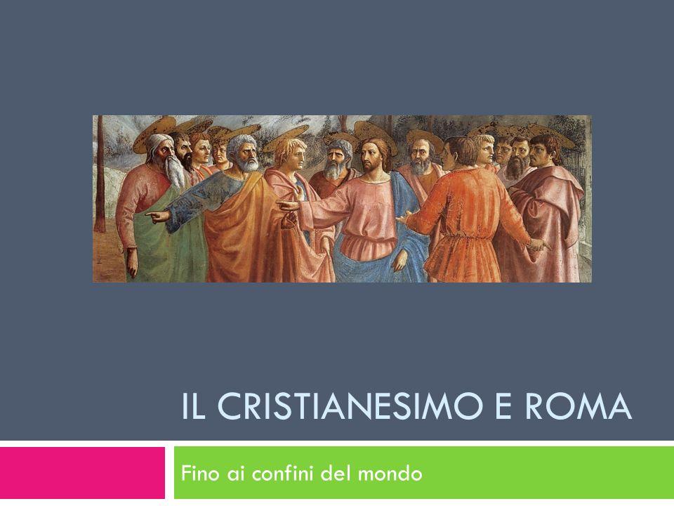 IL CRISTIANESIMO E ROMA