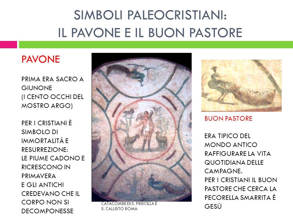 SIMBOLI PALEOCRISTIANI: IL PAVONE E IL BUON PASTORE