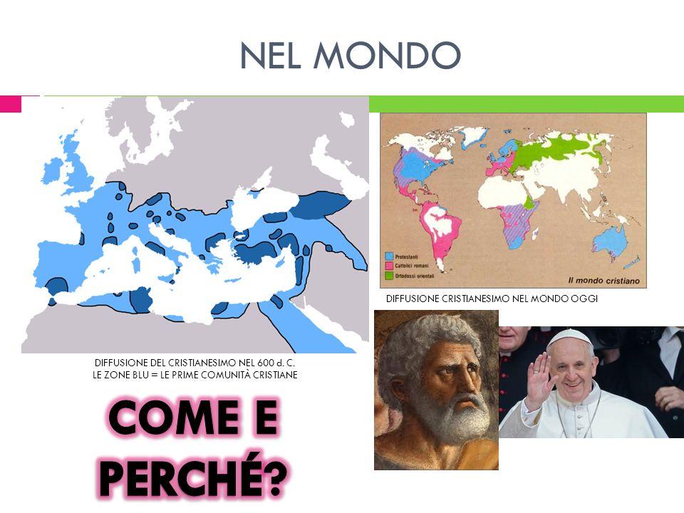 COME E PERCHÉ NEL MONDO DIFFUSIONE CRISTIANESIMO NEL MONDO OGGI