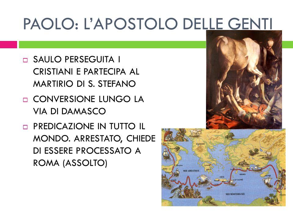 PAOLO: L'APOSTOLO DELLE GENTI