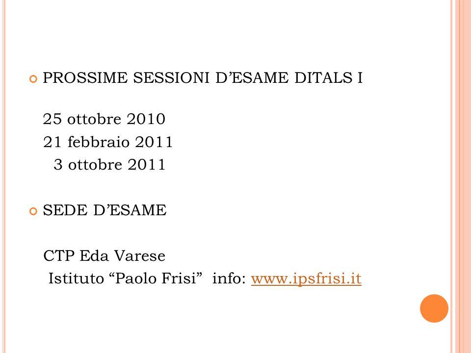 PROSSIME SESSIONI D'ESAME DITALS I
