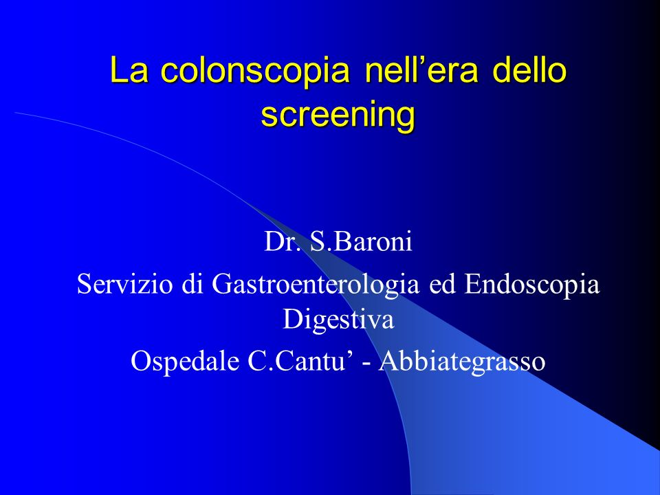 La colonscopia nell'era dello screening