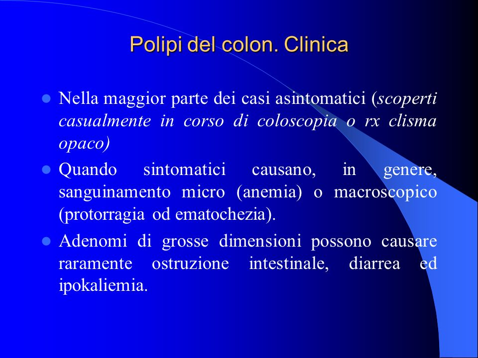 Polipi del colon. Clinica