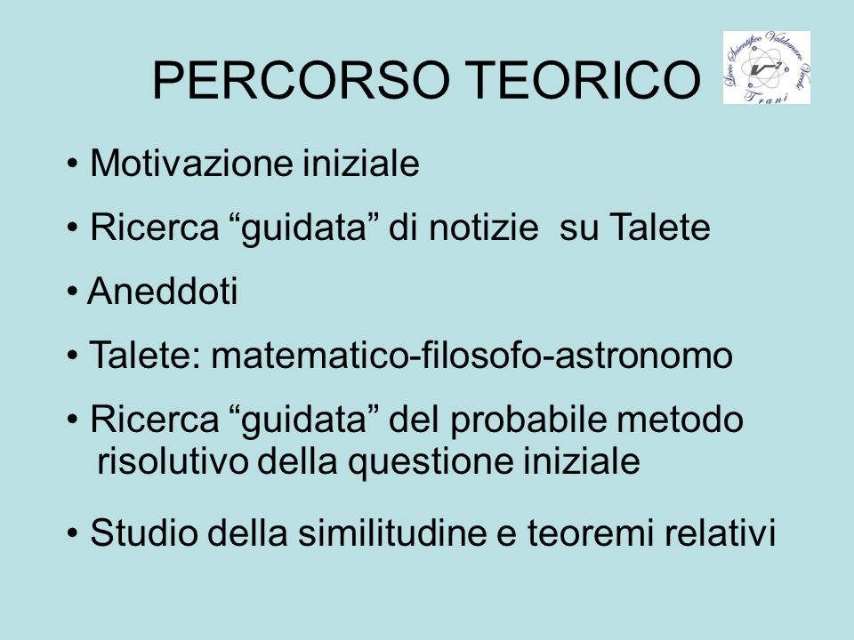 PERCORSO TEORICO Motivazione iniziale