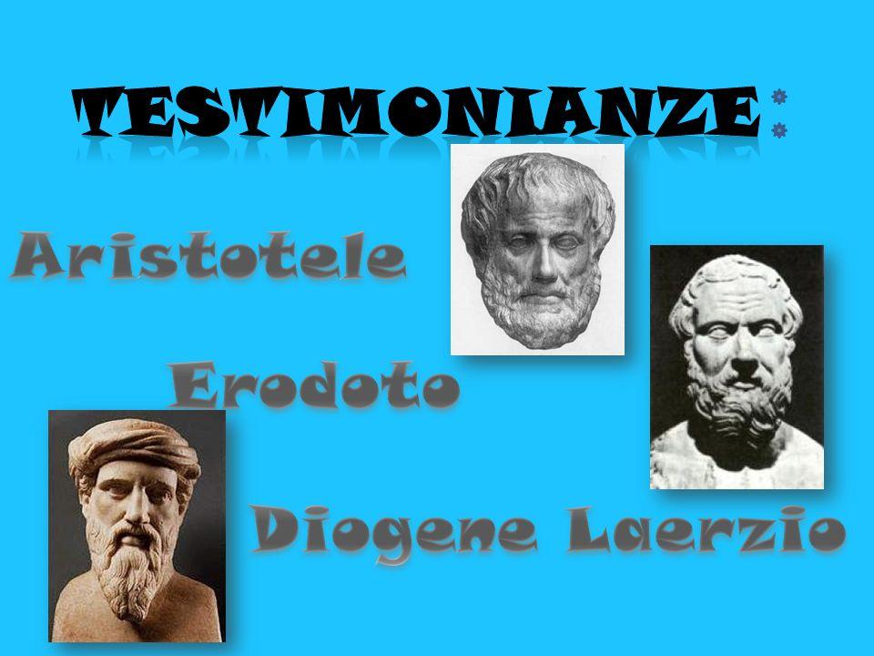 TESTIMONIANZE Aristotele Erodoto Diogene Laerzio
