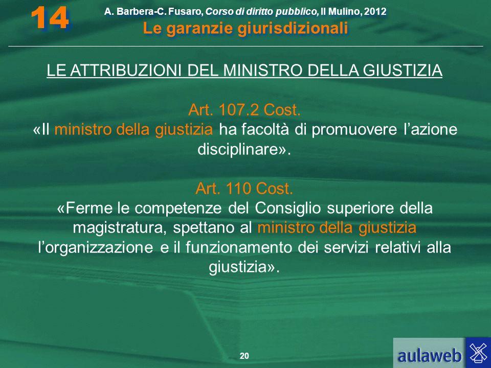 LE ATTRIBUZIONI DEL MINISTRO DELLA GIUSTIZIA
