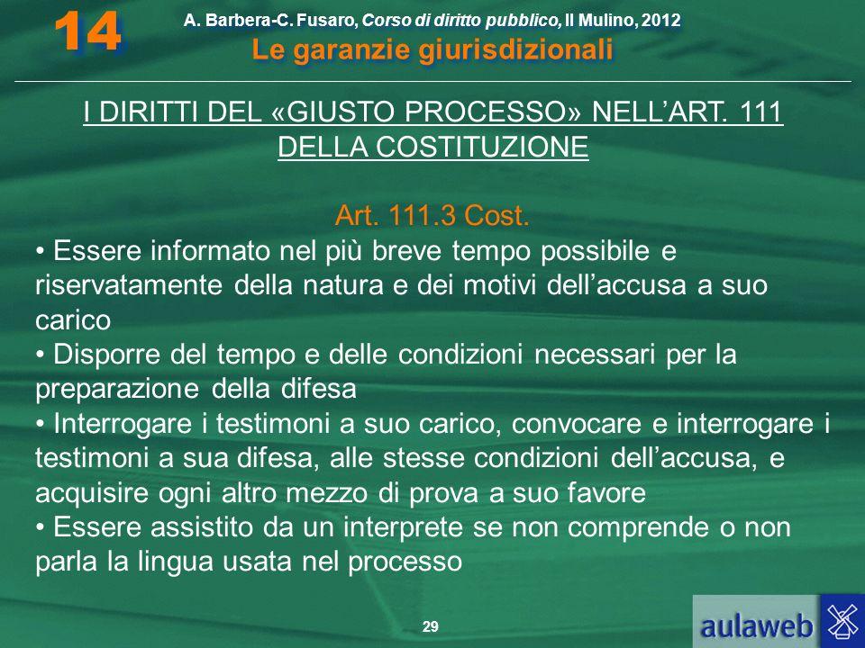 I DIRITTI DEL «GIUSTO PROCESSO» NELL'ART. 111 DELLA COSTITUZIONE