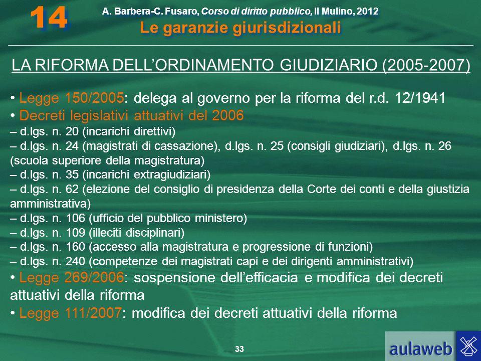 LA RIFORMA DELL'ORDINAMENTO GIUDIZIARIO (2005-2007)
