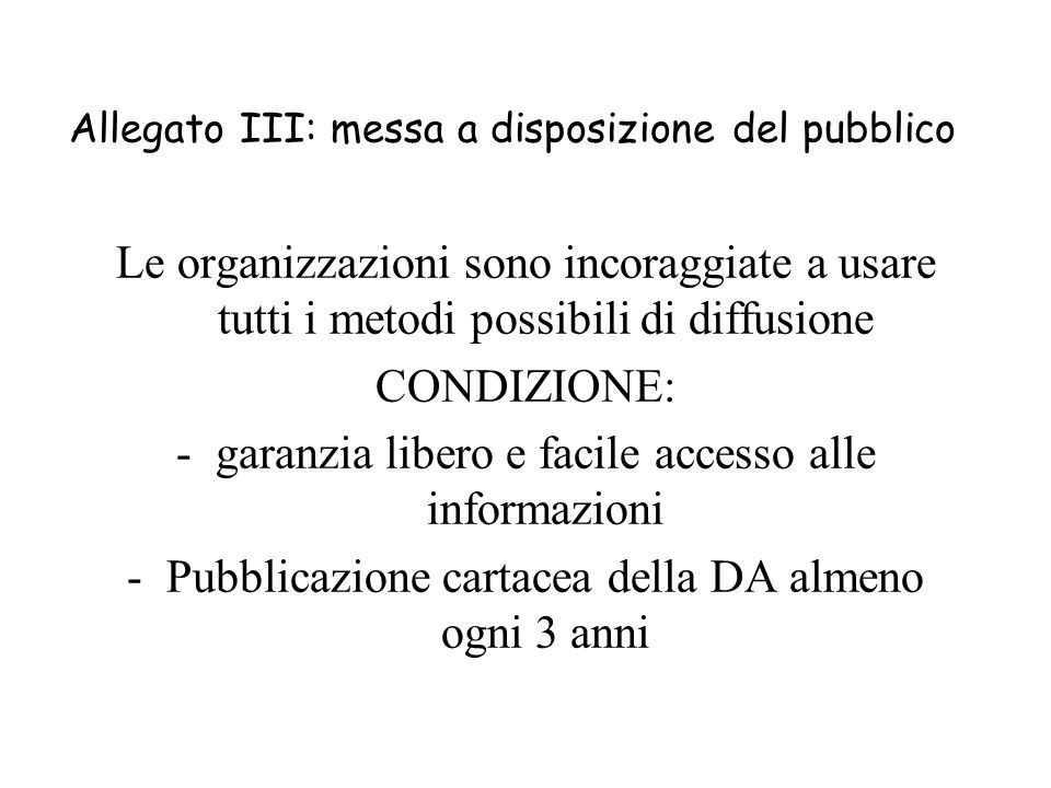 Allegato III: messa a disposizione del pubblico