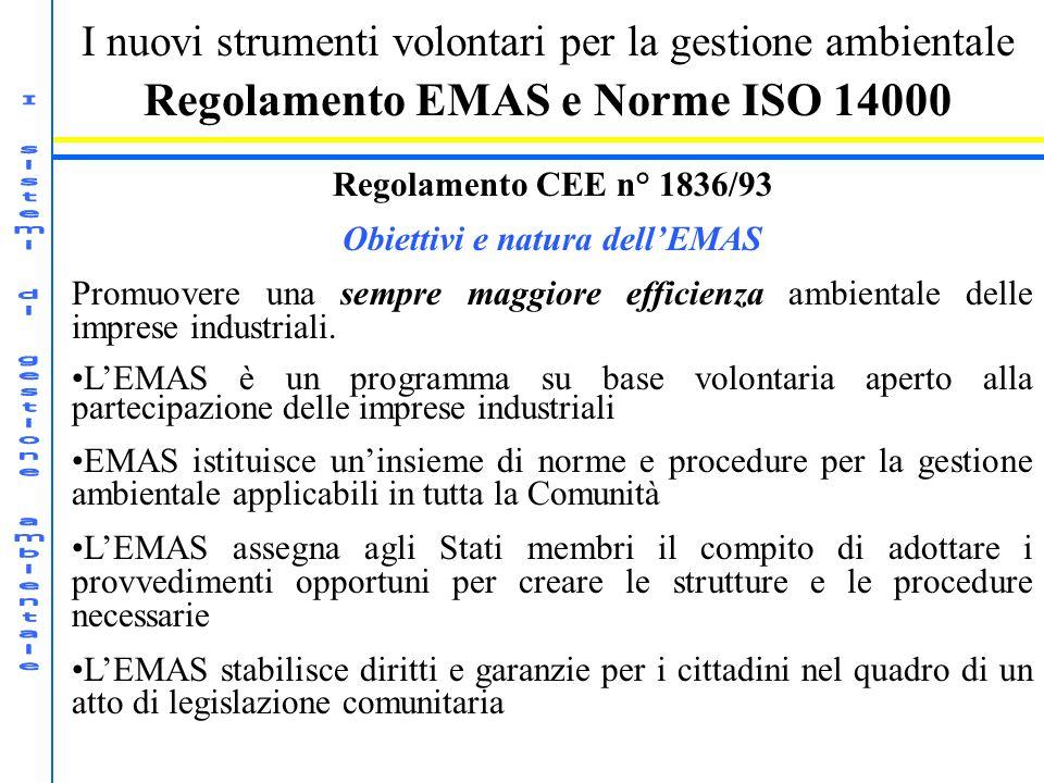 Regolamento EMAS e Norme ISO 14000 Obiettivi e natura dell'EMAS