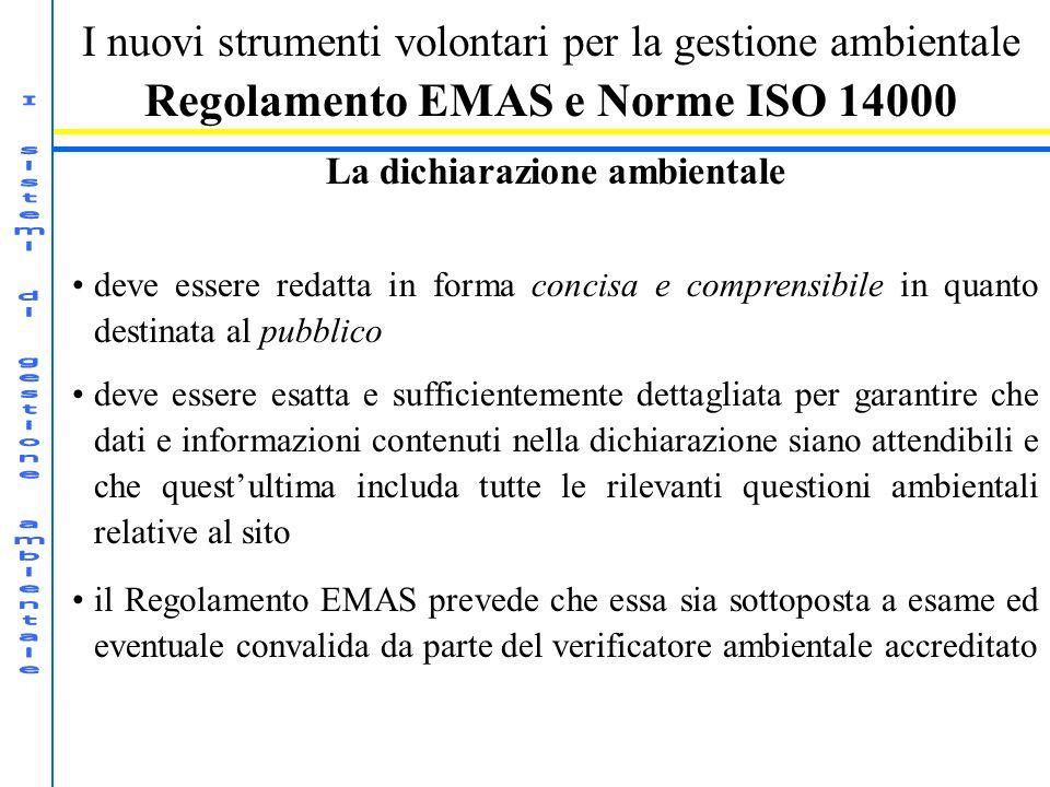 Regolamento EMAS e Norme ISO 14000 La dichiarazione ambientale