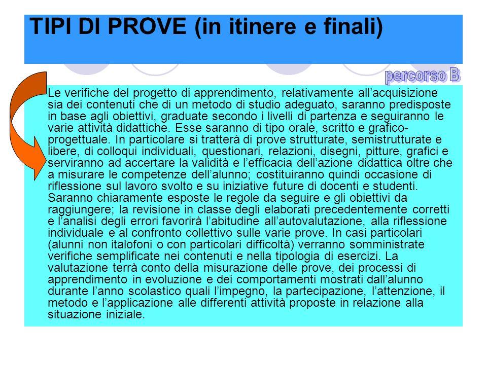 TIPI DI PROVE (in itinere e finali)