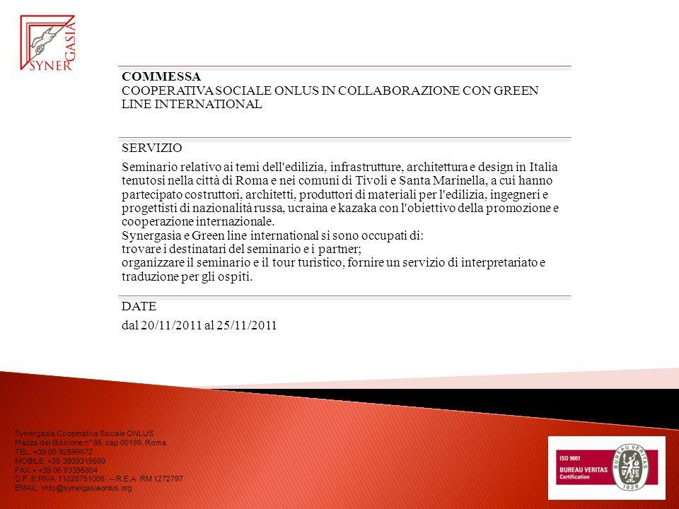 COMMESSA COOPERATIVA SOCIALE ONLUS IN COLLABORAZIONE CON GREEN LINE INTERNATIONAL