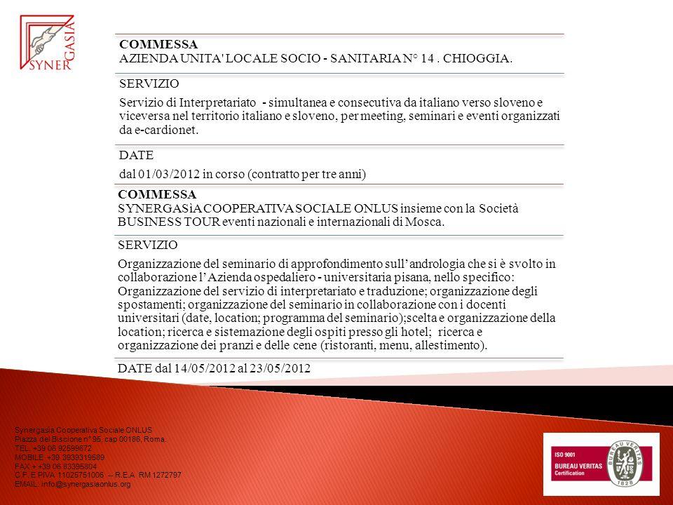 COMMESSA AZIENDA UNITA LOCALE SOCIO - SANITARIA N° 14 . CHIOGGIA.