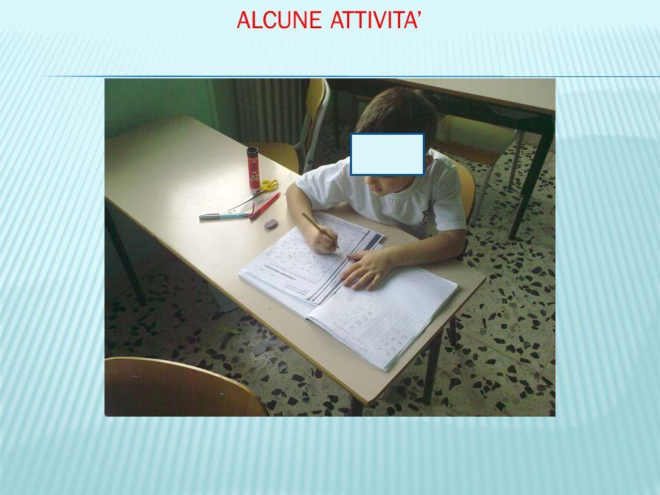 ALCUNE ATTIVITA'
