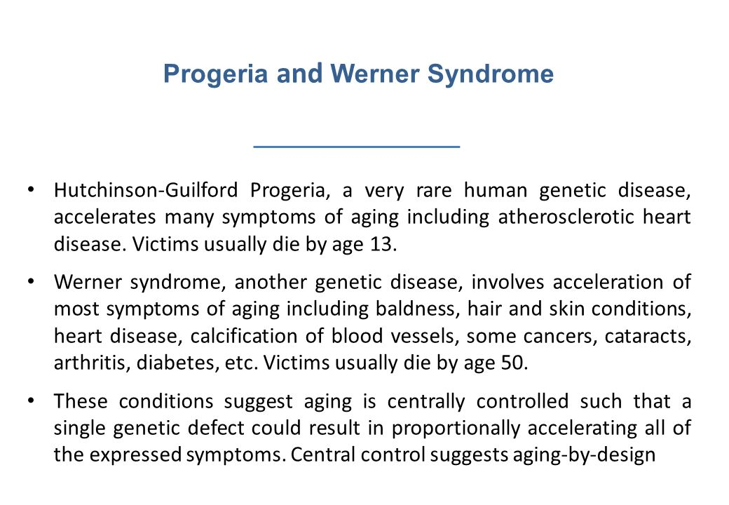 Progeria and Werner Syndrome