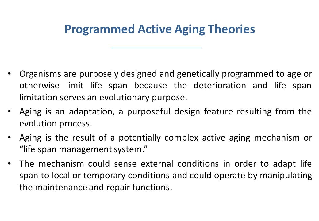 Programmed Active Aging Theories