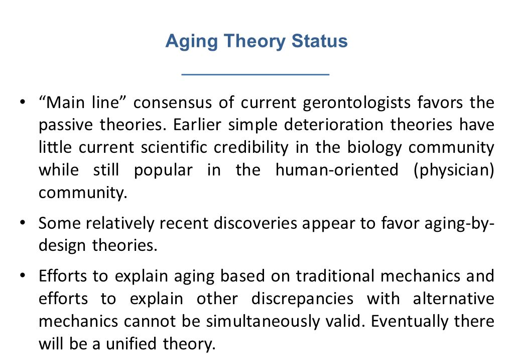 Aging Theory Status