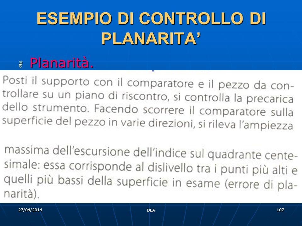ESEMPIO DI CONTROLLO DI PLANARITA'
