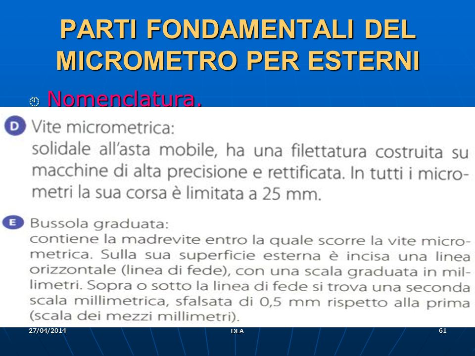 PARTI FONDAMENTALI DEL MICROMETRO PER ESTERNI