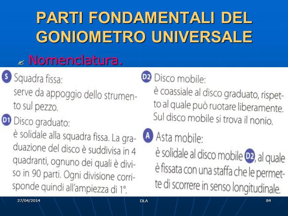 PARTI FONDAMENTALI DEL GONIOMETRO UNIVERSALE