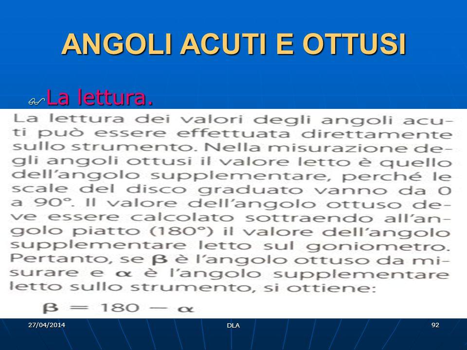 ANGOLI ACUTI E OTTUSI La lettura. 29/03/2017 DLA