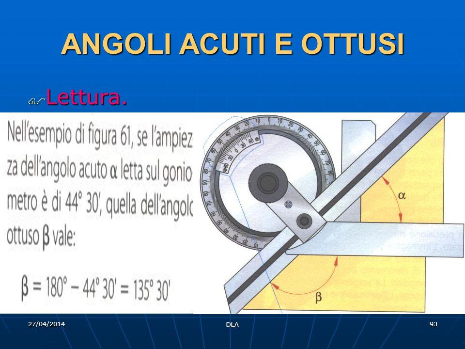ANGOLI ACUTI E OTTUSI Lettura. 29/03/2017 DLA