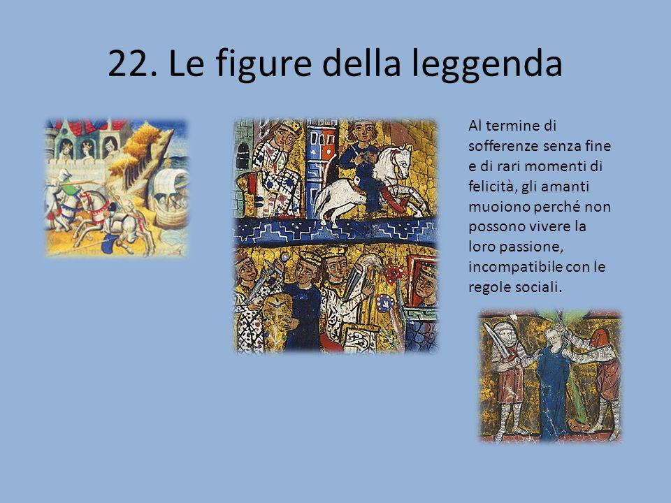 22. Le figure della leggenda