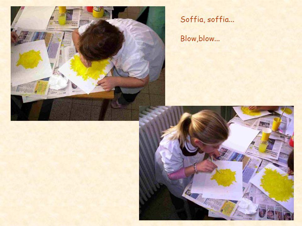 Soffia, soffia... Blow,blow...