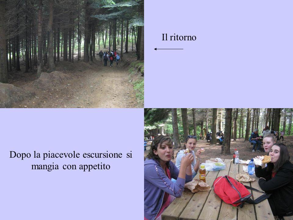 Dopo la piacevole escursione si mangia con appetito