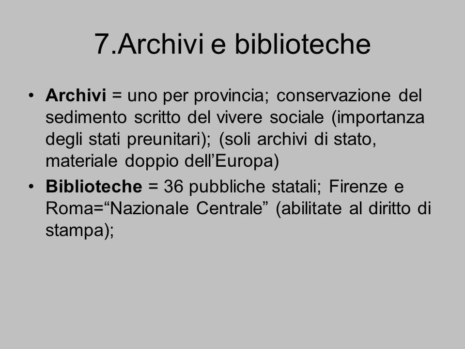 7.Archivi e biblioteche