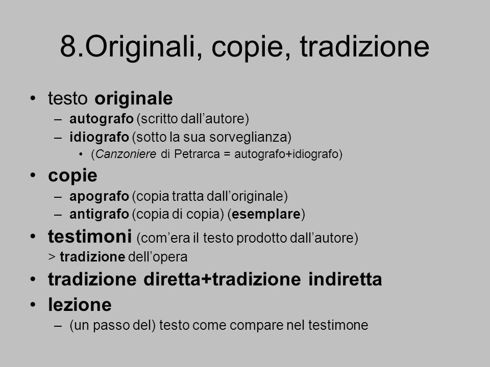 8.Originali, copie, tradizione