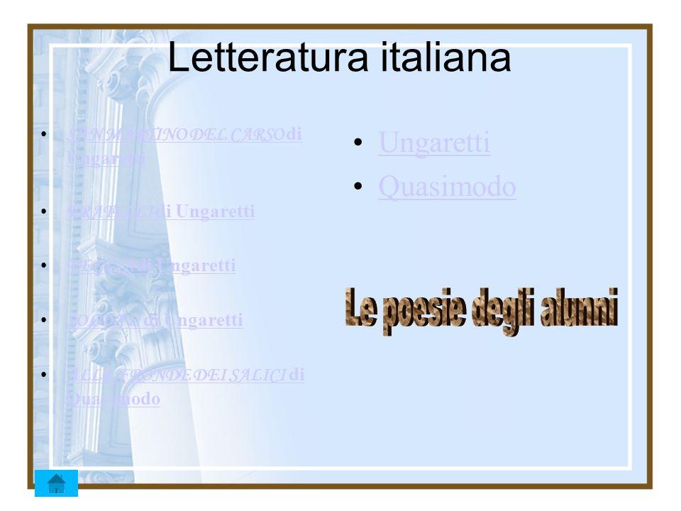 Letteratura italiana Le poesie degli alunni Ungaretti Quasimodo
