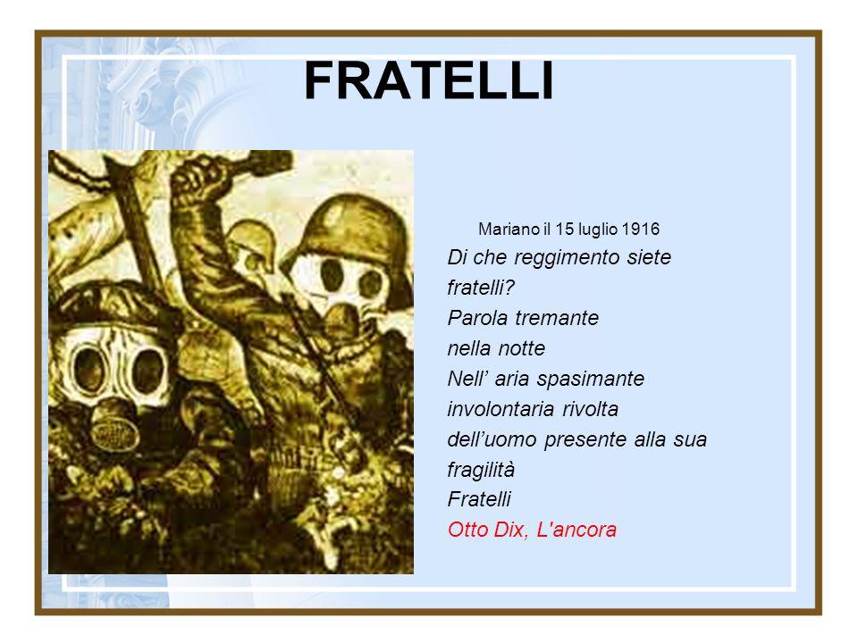 FRATELLI Mariano il 15 luglio 1916 Di che reggimento siete fratelli