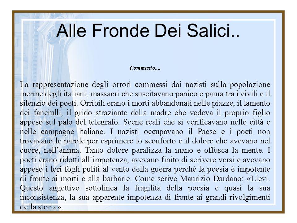 Alle Fronde Dei Salici.. Commento....