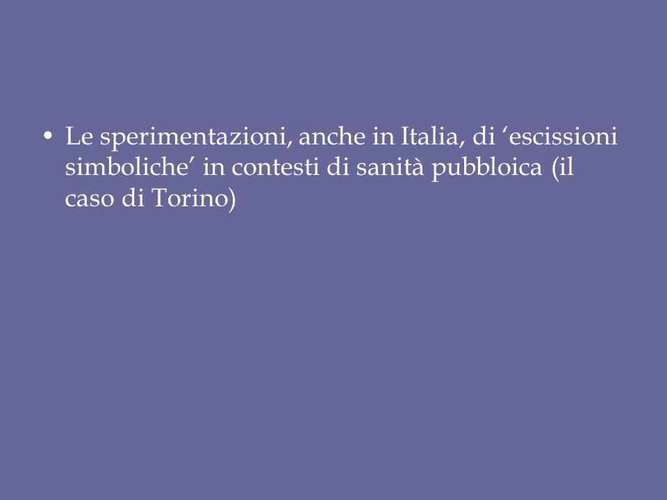 Le sperimentazioni, anche in Italia, di 'escissioni simboliche' in contesti di sanità pubbloica (il caso di Torino)