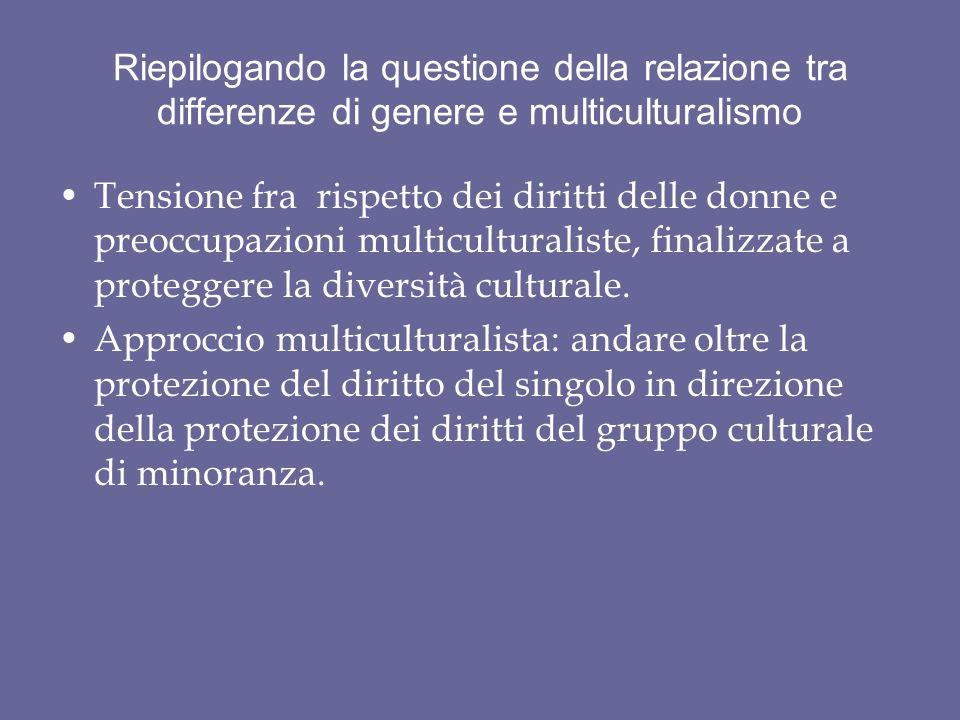 Riepilogando la questione della relazione tra differenze di genere e multiculturalismo