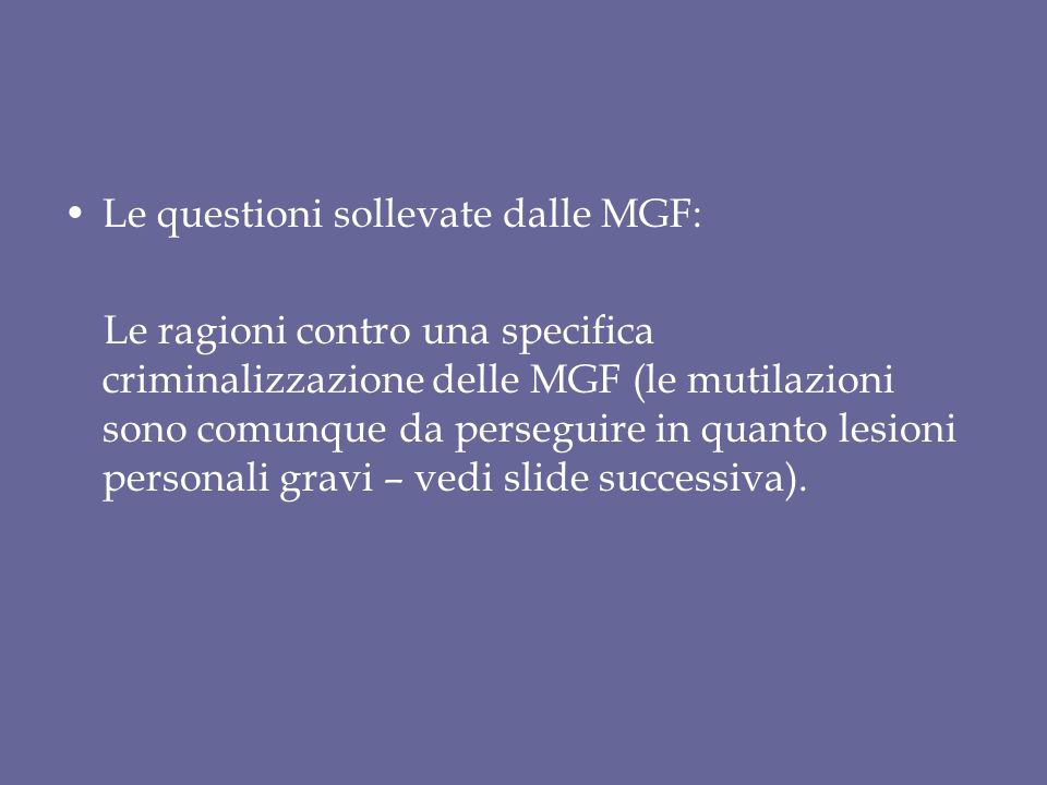Le questioni sollevate dalle MGF: