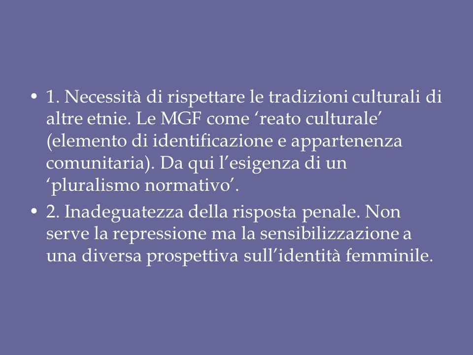 1. Necessità di rispettare le tradizioni culturali di altre etnie