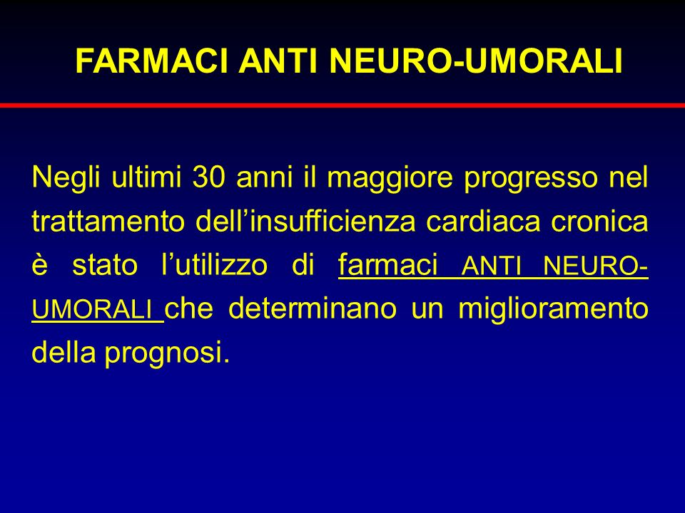 FARMACI ANTI NEURO-UMORALI
