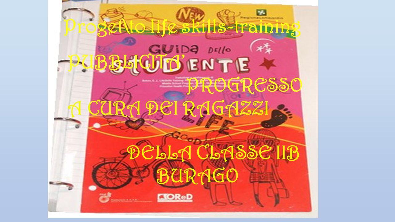 PUBBLICITA' A CURA DEI RAGAZZI BURAGO PROGRESSO DELLA CLASSE IIB