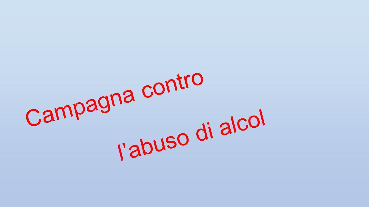 Campagna contro l'abuso di alcol