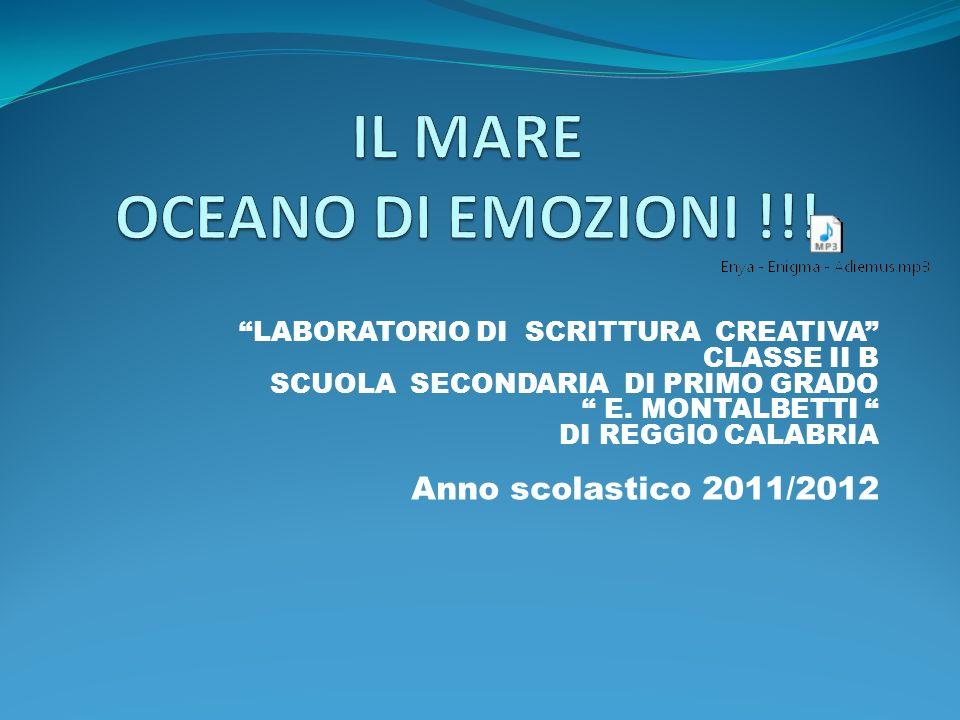 IL MARE OCEANO DI EMOZIONI !!!
