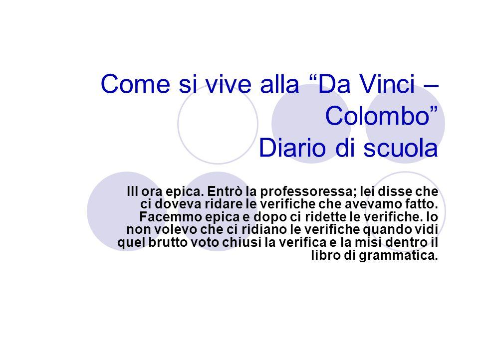Come si vive alla Da Vinci – Colombo Diario di scuola