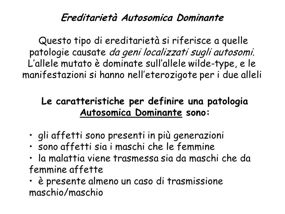 Ereditarietà Autosomica Dominante