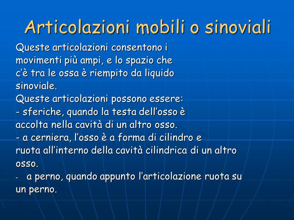 Articolazioni mobili o sinoviali