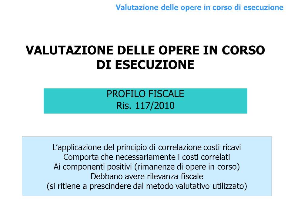 VALUTAZIONE DELLE OPERE IN CORSO DI ESECUZIONE