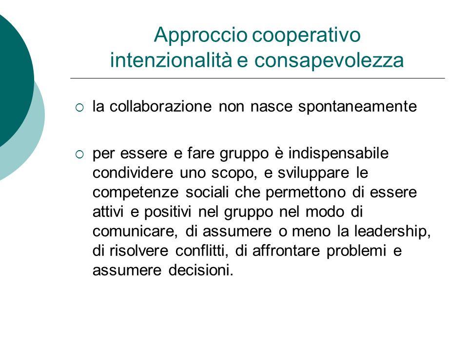 Approccio cooperativo intenzionalità e consapevolezza