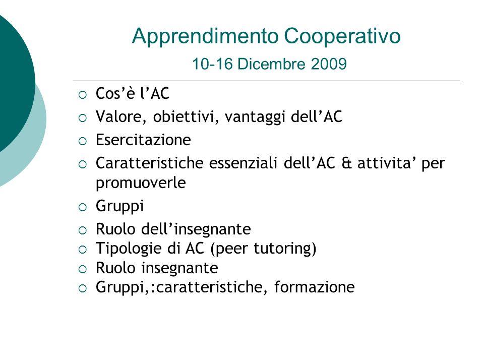 Apprendimento Cooperativo 10-16 Dicembre 2009