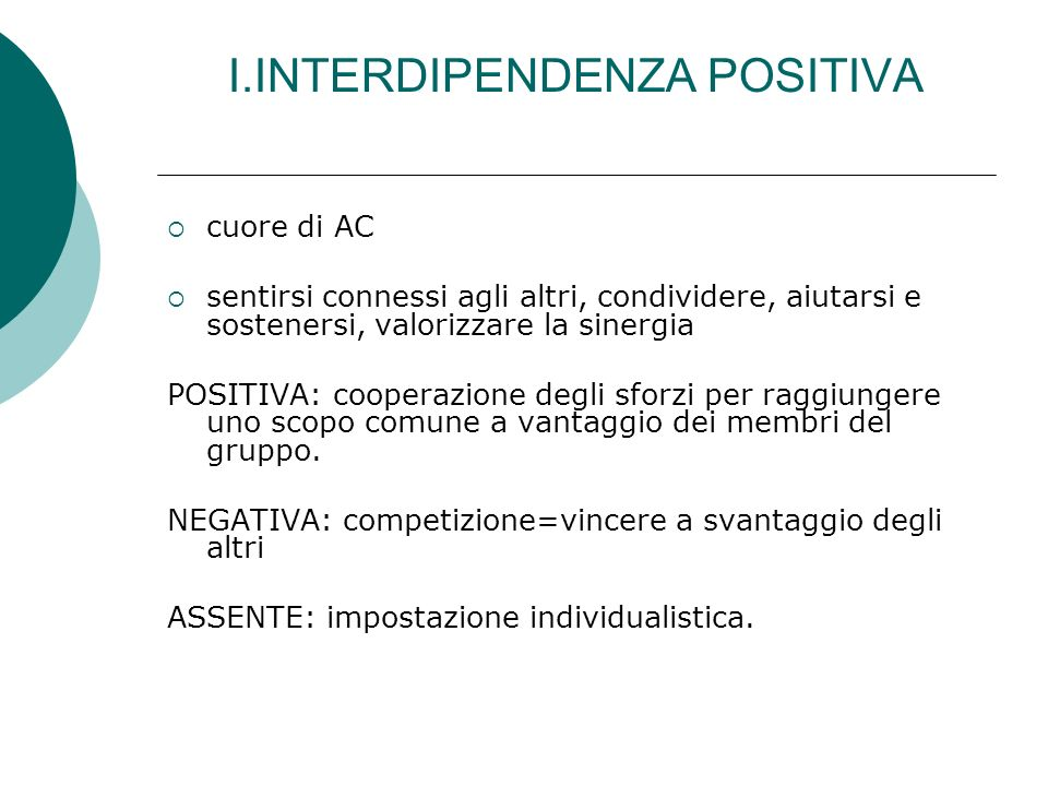 I.INTERDIPENDENZA POSITIVA